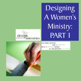 Designing a Women's Ministry Part One: Laying the Foundation, 2 CD Set