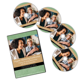Organic Mentoring Conference: Forging Life-Giving Relationships with the Next Generation, 4 Disc DVD Set