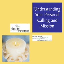 Understanding Your Personal Calling and Mission, STUDY GUIDE