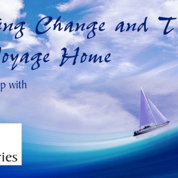 Navigating Change and Transition on the Voyage Home