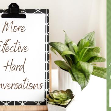More Effective Hard Conversations