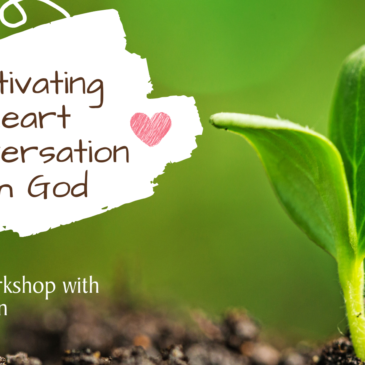 Cultivating Heart Conversation with God